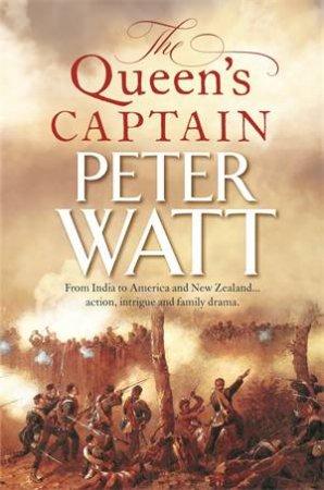 The Queen's Captain by Peter Watt