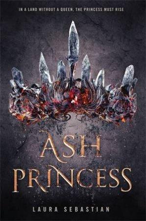 Ash Princess 01 by Laura Sebastian