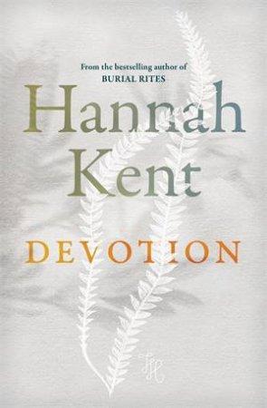Devotion by Hannah Kent