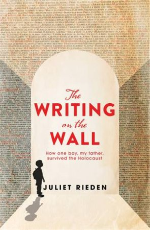 The Writing On The Wall by Juliet Rieden