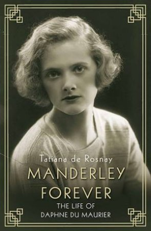 Manderley Forever by Tatiana de Rosnay