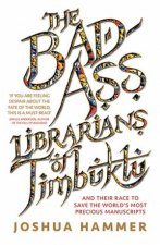 The BadAss Librarians Of Timbuktu