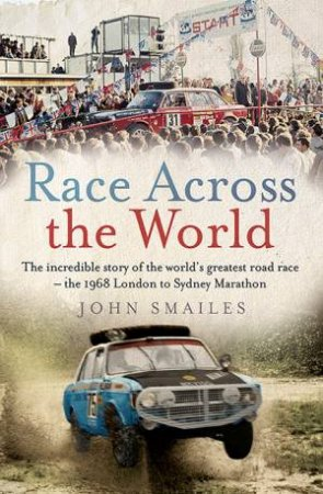Race Across the World by John Smailes