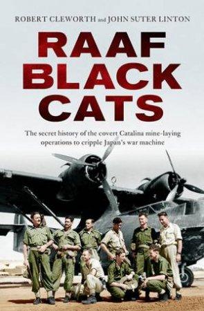 RAAF Black Cats by Joseph Cleworth & John Suter Linton
