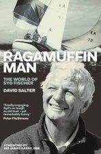 Ragamuffin Man The World Of Syd Fischer