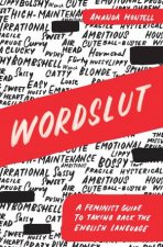 Wordslut A Feminist Guide To Taking Back The English Language