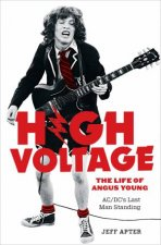 High Voltage The Life of Angus Young  ACDCs Last Man Standing