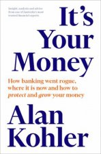 Its Your Money How To Keep It How To Grow It