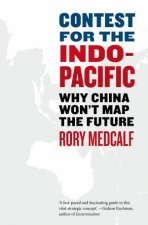 Contest For The IndoPacific Why China Wont Map The Future