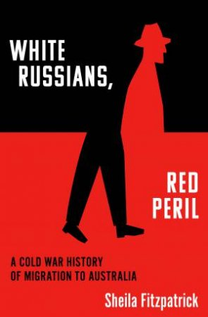 White Russians, Red Peril