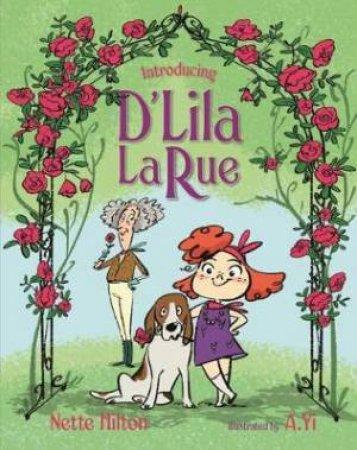 Introducing D'Lila LaRue