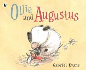 Ollie And Augustus by Gabriel Evans & Gabriel Evans