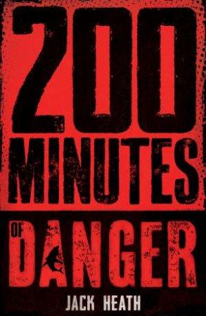 200 Minutes Of Danger