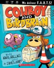 Cowboy And Birdbrain