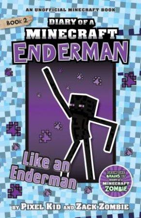 Like An Enderman