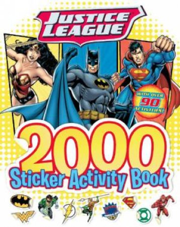 Justice League 2000 Sticker Activity Book by Various