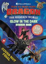 How To Train Your Dragon The Hidden World Glow In The Dark Sticker Book