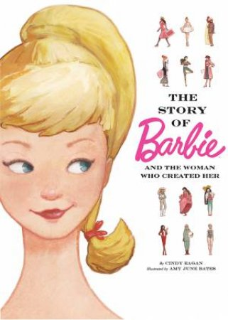 Barbie: The Story Of Barbie by Various