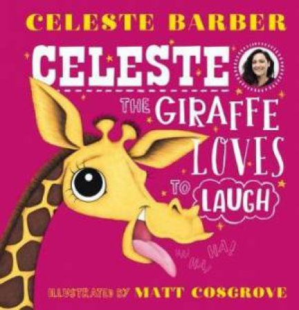 Celeste The Giraffe Loves To Laugh