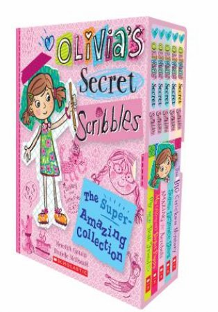 Olivias Secret Scribbles: The Super Amazing Collection