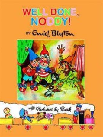 Noddy Classic Storybook: Well Done, Noddy!
