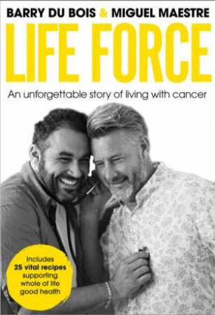 Life Force by Barry du Bois & Miguel Maestre