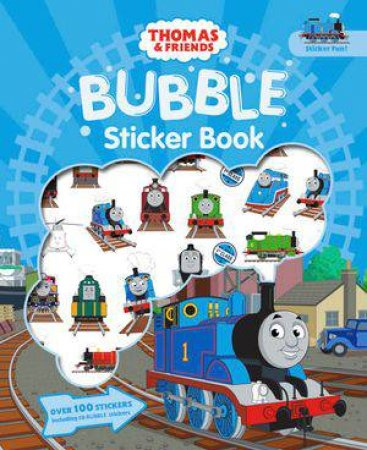Thomas And Friends: Bubble Sticker Book by Various