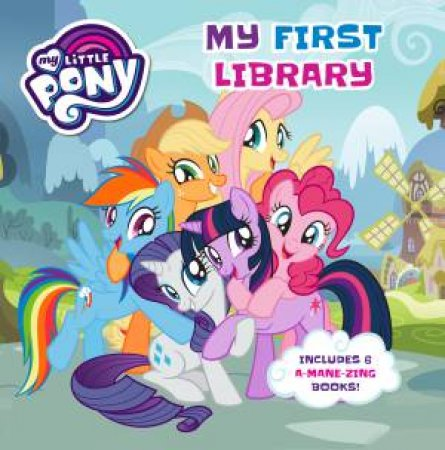My Little Pony: My First Library by Various