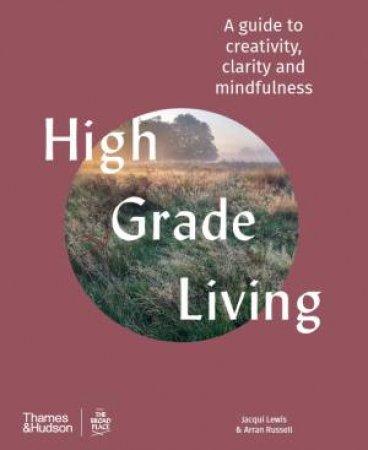 High-Grade Living