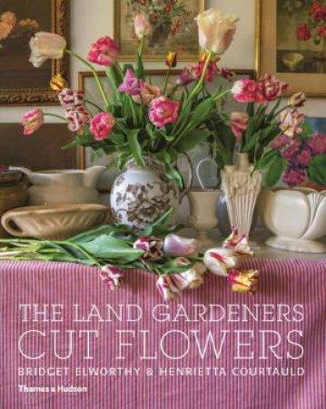 The Land Gardeners by Bridget Elworthy & Henrietta Courtauld