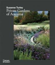 Suzanne Turley Private Gardens Of Aotearoa