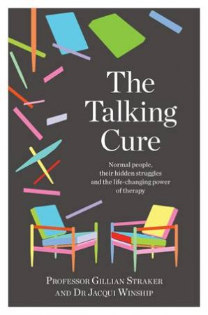 The Talking Cure by Gillian Straker & Jacqui Winship