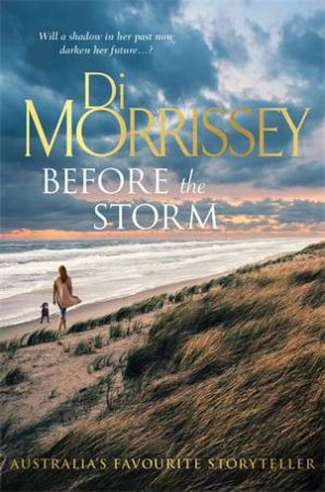 Before The Storm by Di Morrissey