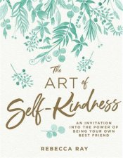The Art Of SelfKindness
