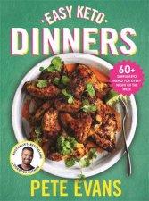Easy Keto Dinners by Pete Evans