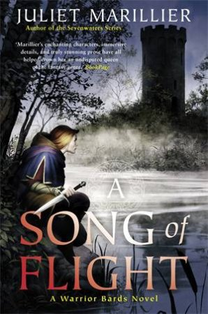 A Song Of Flight by Juliet Marillier