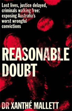 Reasonable Doubt by Xanthé Mallett