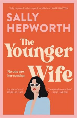The Younger Wife by Sally Hepworth