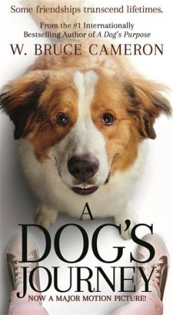 A Dog's Journey (Film Tie In) by W. Bruce Cameron