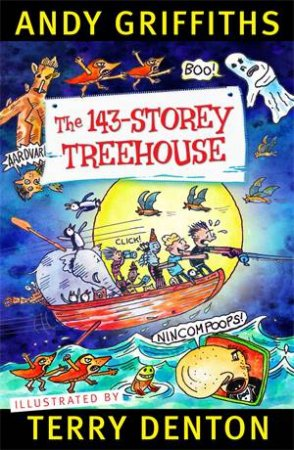 The 143-Storey Treehouse by Andy Griffiths & Terry Denton