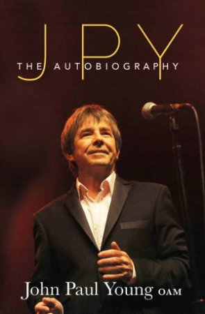 JPY: The Autobiography by John Paul Young