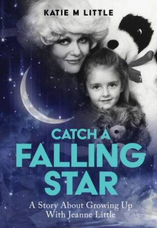 Catch A Falling Star by Katie Little