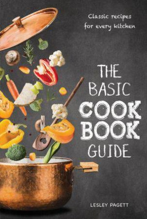 The Basic Cook Book Guide by Lesley Pagett