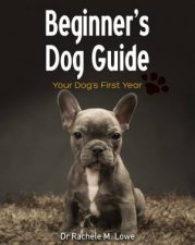 Beginners Dog Guide