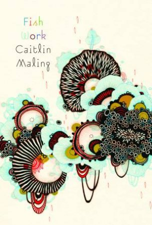 Fishwork by Caitlin Maling