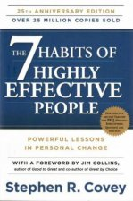 The 7 Habits Of Highly Effective People (Anniversary Edition) by Stephen R. Covey