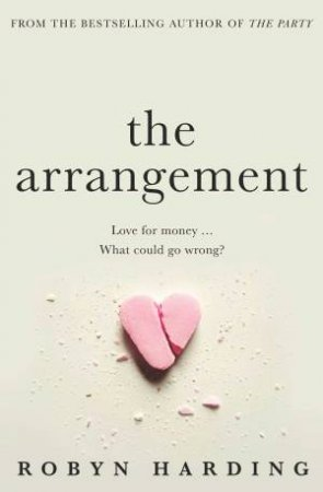 The Arrangement by Robyn Harding