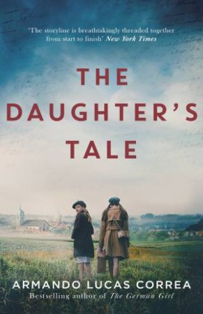The Daughter's Tale  by Armando Lucas Correa