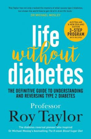 Life Without Diabetes by Roy Taylor