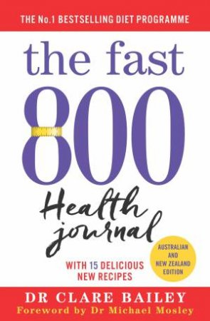 The Fast 800 Health Journal by Dr Clare Bailey